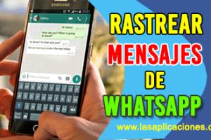 Como-Rastrear-Mensajes-De-Whatsapp