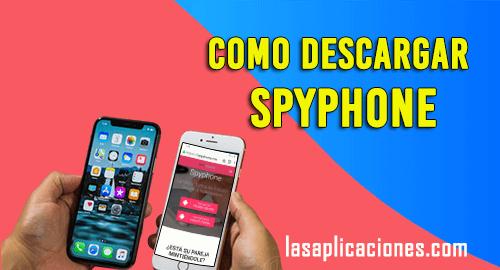 Como Descargar Spyphone