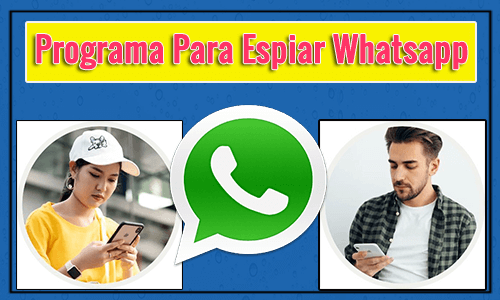 Comprar Programas Para Espiar Whatsapp