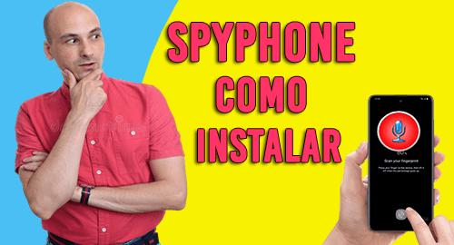 Como Instalar Spyphone